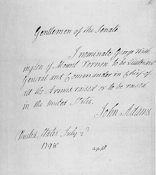 essage of President John Adams nominating George Washington to be Lieutenant General and Commander in Chief
